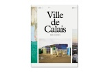 Ville de Calais, Henk Wildschut, 2017, éditions GwinZegal - Crédit photo : dr -